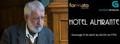 """Imagen de Estreno de """"Hotel Almirante"""""""